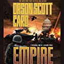 Empire: The Empire Duet, Part 1 (       UNABRIDGED) by Orson Scott Card Narrated by Stefan Rudnicki