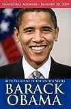Inaugural Address - January 20, 2009; 44th President of the United States Barack Obama