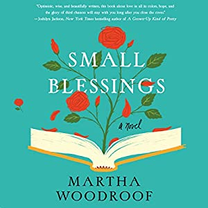 Small Blessings Audiobook