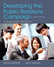 Developing the Public Relations Campaign (3rd Edition)