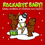 Rockabye Baby! Christmas Rock