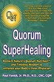 img - for Quorum Superhealing book / textbook / text book