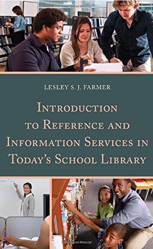 Introduction To Reference And Information Services In Today'S School Library front-716109