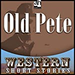 Old Pete | Jane Candia Coleman