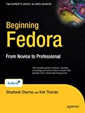 img - for Beginning Fedora: From Novice to Professional book / textbook / text book