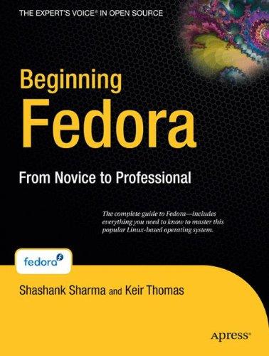 Beginning Fedora: From Novice to Professional (Beginning...