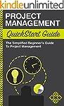 Project Management: QuickStart Guide...