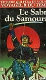 Le sabre du samourai.