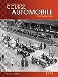 Histoire Mondiale de la Course Automo...