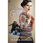The Derby Girl (       UNABRIDGED) by Tamara Morgan Narrated by Chelsea Hatfield