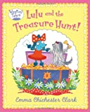 Lulu and the Treasure Hunt (Wagtail Town) (0007425171) by Chichester Clark, Emma
