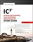 img - for IC3: Internet and Computing Core Certification Global Standard 4 Study Guide book / textbook / text book
