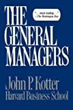 The General Managers (0029182301) by Kotter, John P.