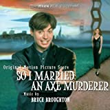 So I Married an Axe Murderer - Original Motion Picture Score