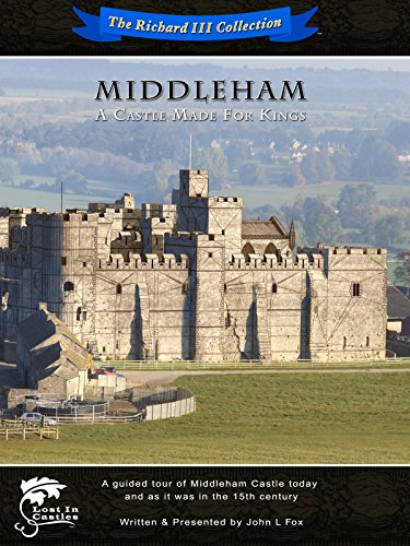 Middleham - A Castle Made For Kings