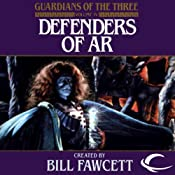 Defenders of Ar: Guardians of the Three, Book 4 | Jack Lovejoy