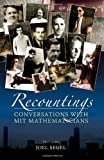 img - for Recountings: Conversations with MIT Mathematicians book / textbook / text book