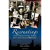 Recountings: Conversations with MIT Mathematicians ~ Joel Segel