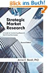 Strategic Market Research: A Guide to...