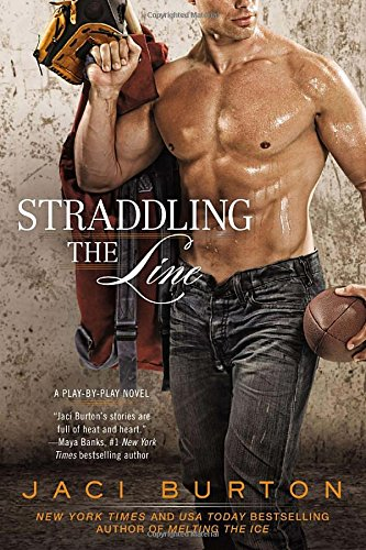 Image of Straddling the Line (A Play-by-Play Novel)
