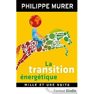 La Transition énergétique:Une énergie moins chère, un million d'emplois créés
