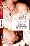 Sous la protection de l'ennemi : T3 - Conqu�tes saxonnes