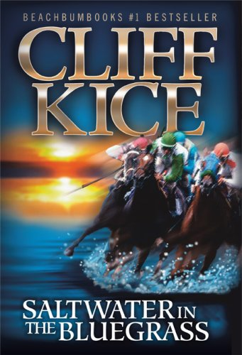Saltwater In The Bluegrass, Cliff Kice