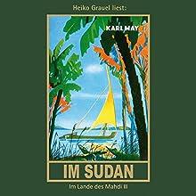Im Sudan (Im Lande des Mahdi 3) Hörbuch von Karl May Gesprochen von: Heiko Grauel