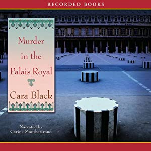 Murder in the Palais Royal | [Cara Black]