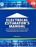 Electrical Estimator's Manual: How to Estimate Electrical Construction Projects Including Everday Labor Installation Rates - 0976511320