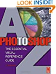 Photoshop 7.0 A-Z: The Essential Visu...