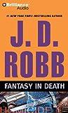 Fantasy in Death (In Death Series)