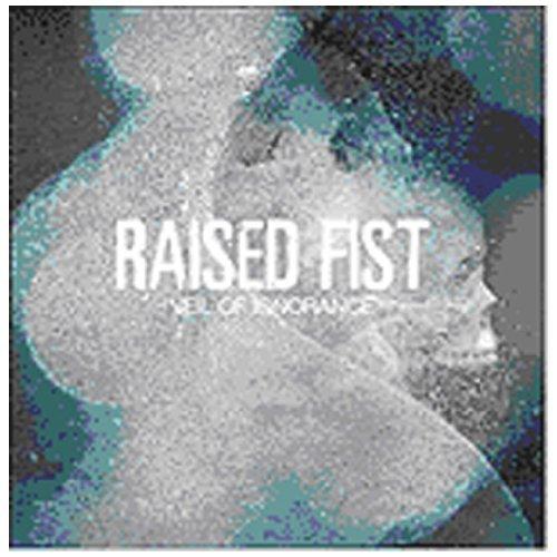 Veil Of Ignorance by Raised Fist