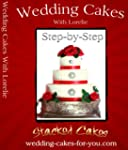 Wedding Cakes With Lorelie Step-by-St...
