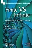 Finite Versus Infinite. Discrete Mathematics and Theoretical Computer Science (1852332514) by Cristian Calude