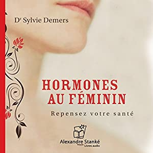 Hormones au féminin | Livre audio