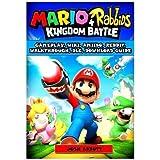 Mario + Rabbids Kingdom Battle Gameplay, Wiki, Amiibo, Reddit, Walkthrough, DLC, Download Guide