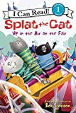 img - for Splat the Cat: Up in the Air at the Fair (I Can Read Level 1) book / textbook / text book