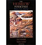 img - for [(The Hebrew Folktale: History, Genre, Meaning)] [Author: Eli Yassif] published on (April, 2009) book / textbook / text book