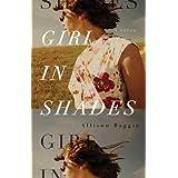 Girl in Shades: A Novelby Allison Baggio