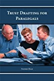 Trust Drafting for Paralegals