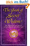 The Book of Secret Wisdom: The Prophe...