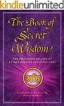 The Book of Secret Wisdom: The Prophe...
