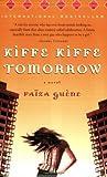 Kiffe Kiffe Tomorrow: A Novel