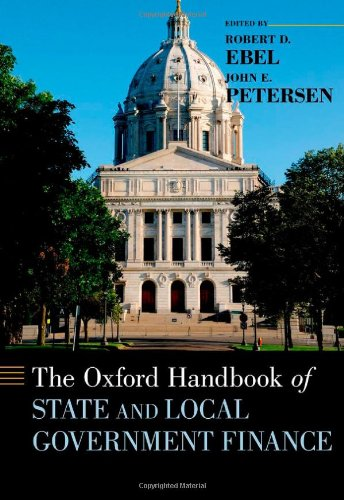 The Oxford Handbook Of State And Local Government Finance (Oxford Handbooks)