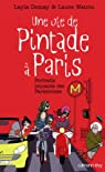 Une vie de Pintade � Paris : Portraits piquants des Parisiennes (Documents, Actualit�s, Soci�t�) par Demay