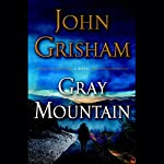 Gray Mountain: A Novel | John Grisham