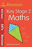 Collins Collins Revision - Key Stage 2 Maths: Age 10-11 by Collins (2009)