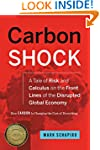 Carbon Shock: A Tale of Risk and Calc...