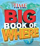TIME For Kids Big Book of Where